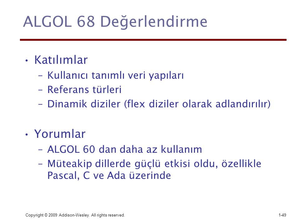 ALGOL 68 Değerlendirme Katılımlar Yorumlar