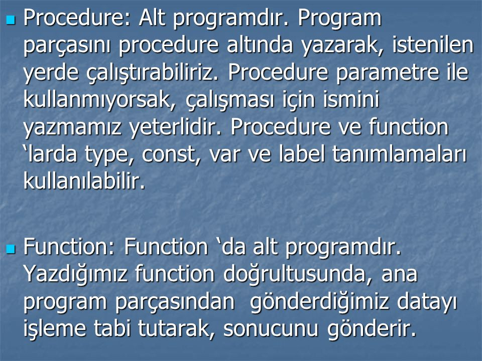 Procedure: Alt programdır