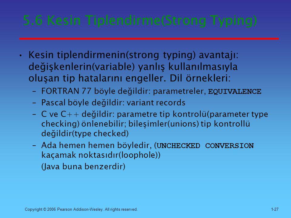 5.6 Kesin Tiplendirme(Strong Typing)