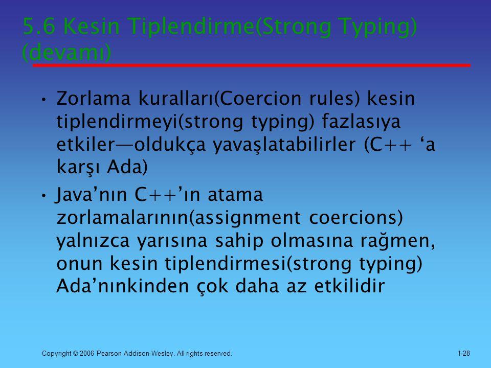 5.6 Kesin Tiplendirme(Strong Typing) (devamı)