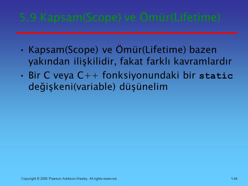 5.9 Kapsam(Scope) ve Ömür(Lifetime)
