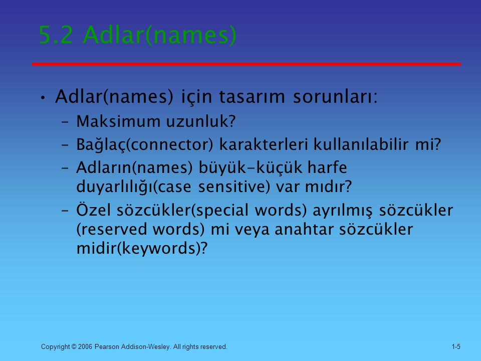 5.2 Adlar(names) Adlar(names) için tasarım sorunları: