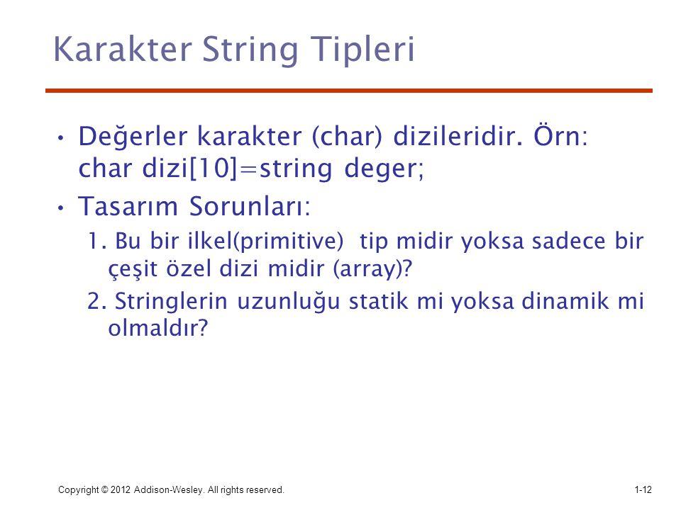 Karakter String Tipleri