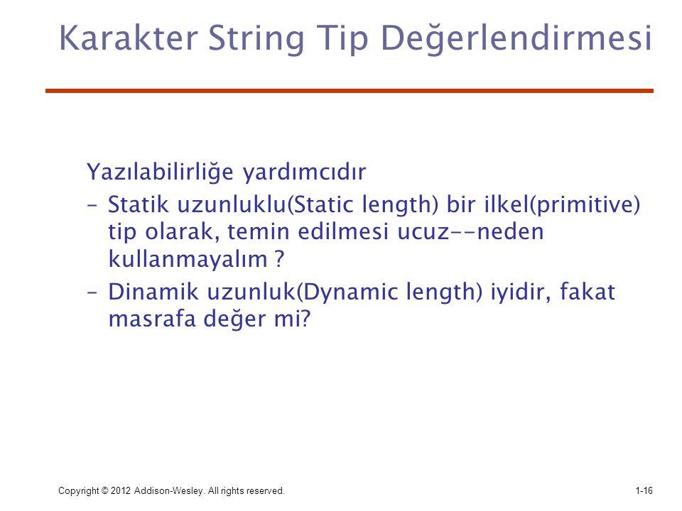 Karakter String Tip Değerlendirmesi