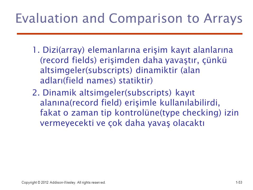 Evaluation and Comparison to Arrays