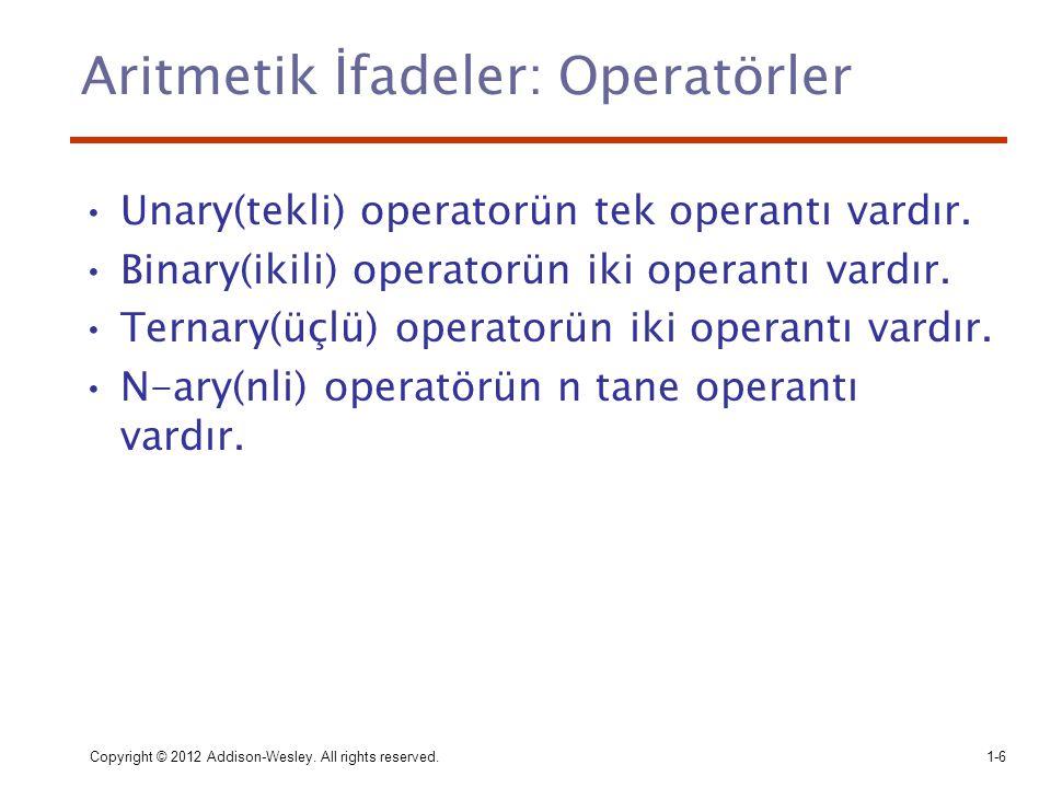 Aritmetik İfadeler: Operatörler
