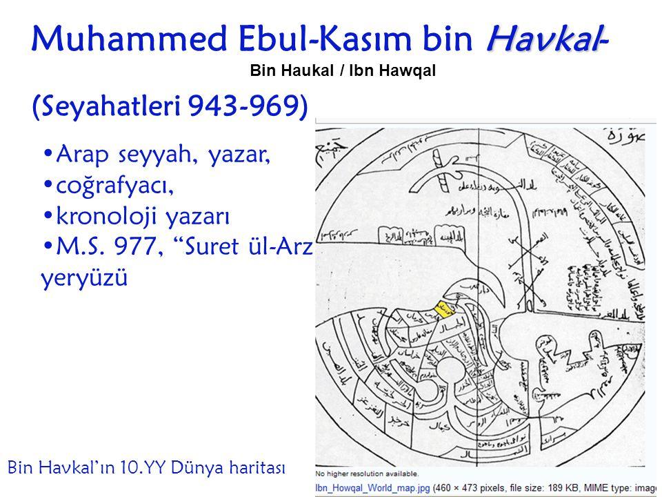 Muhammed Ebul-Kasım bin Havkal- (Seyahatleri 943-969)