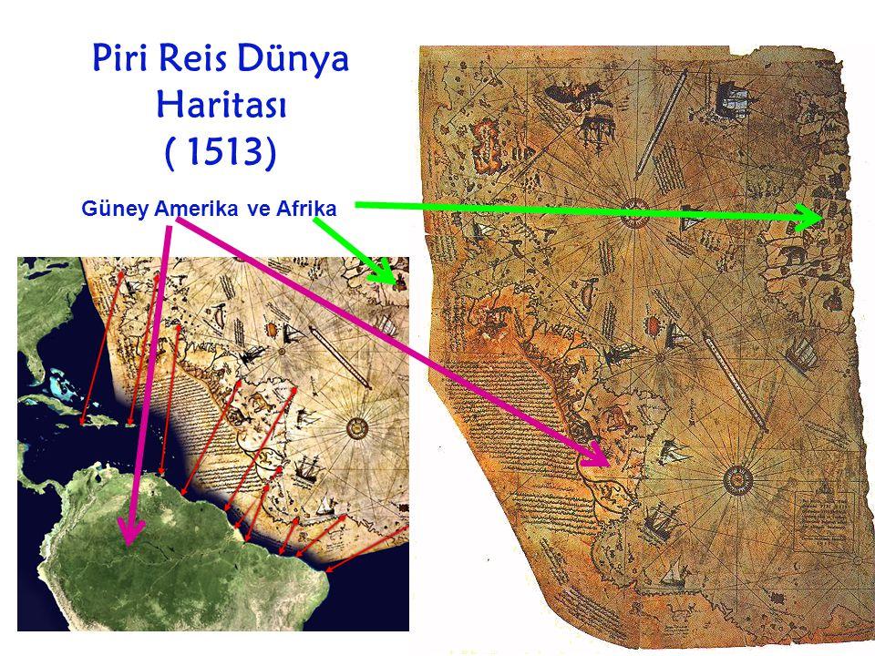 Piri Reis Dünya Haritası ( 1513)