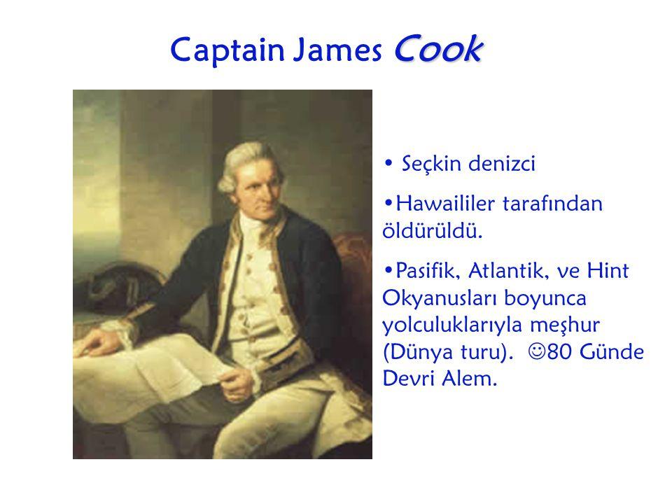 Captain James Cook Seçkin denizci Hawaililer tarafından öldürüldü.