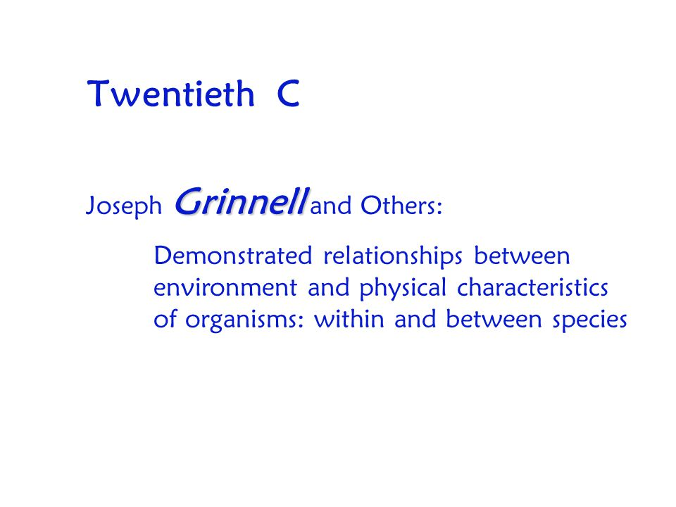 Twentieth C Joseph Grinnell and Others: