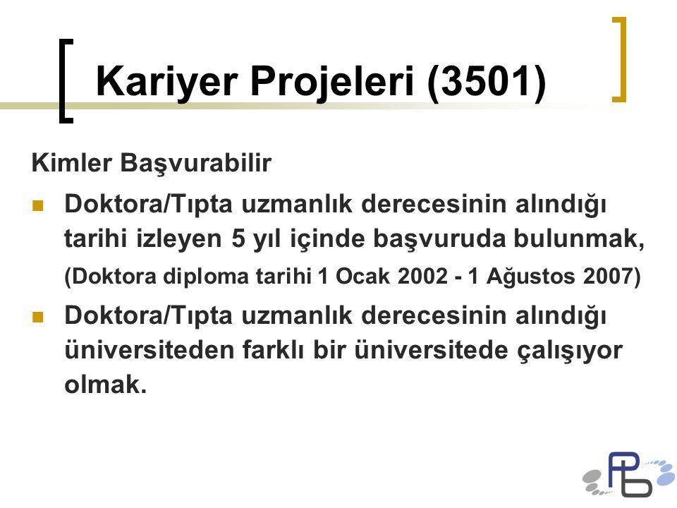 Kariyer Projeleri (3501) Kimler Başvurabilir
