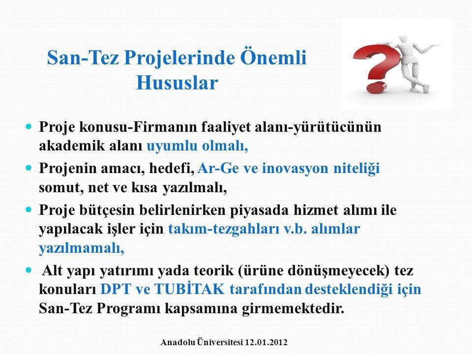 San-Tez Projelerinde Önemli Hususlar