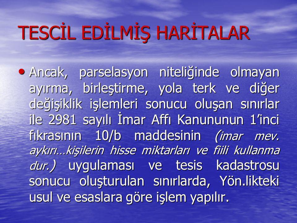 TESCİL EDİLMİŞ HARİTALAR