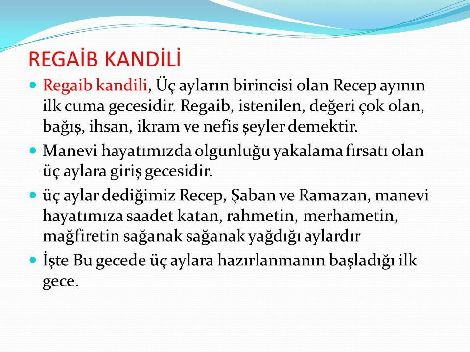 REGAİB KANDİLİ