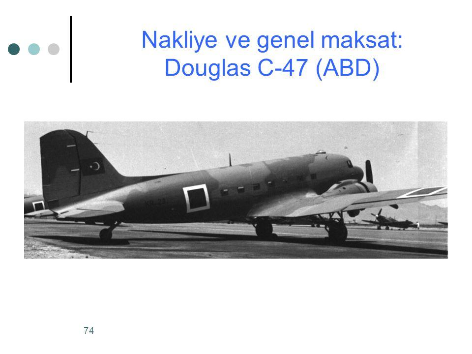 Nakliye ve genel maksat: Douglas C-47 (ABD)