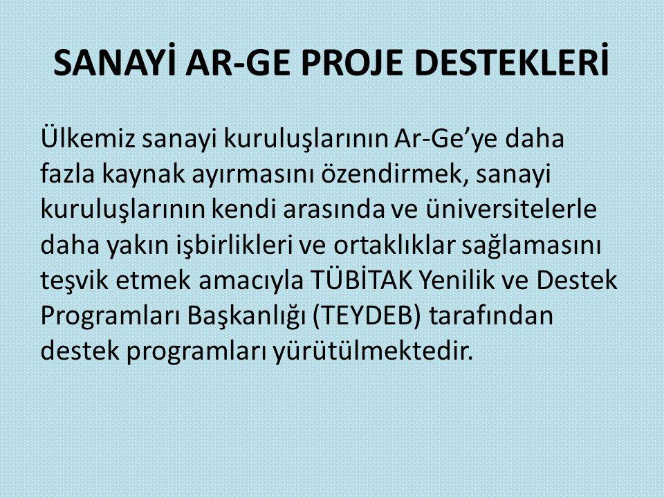 SANAYİ AR-GE PROJE DESTEKLERİ