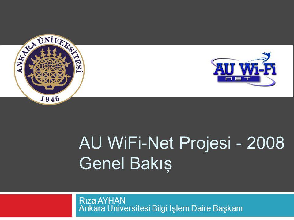 AU WiFi-Net Projesi - 2008 Genel Bakış