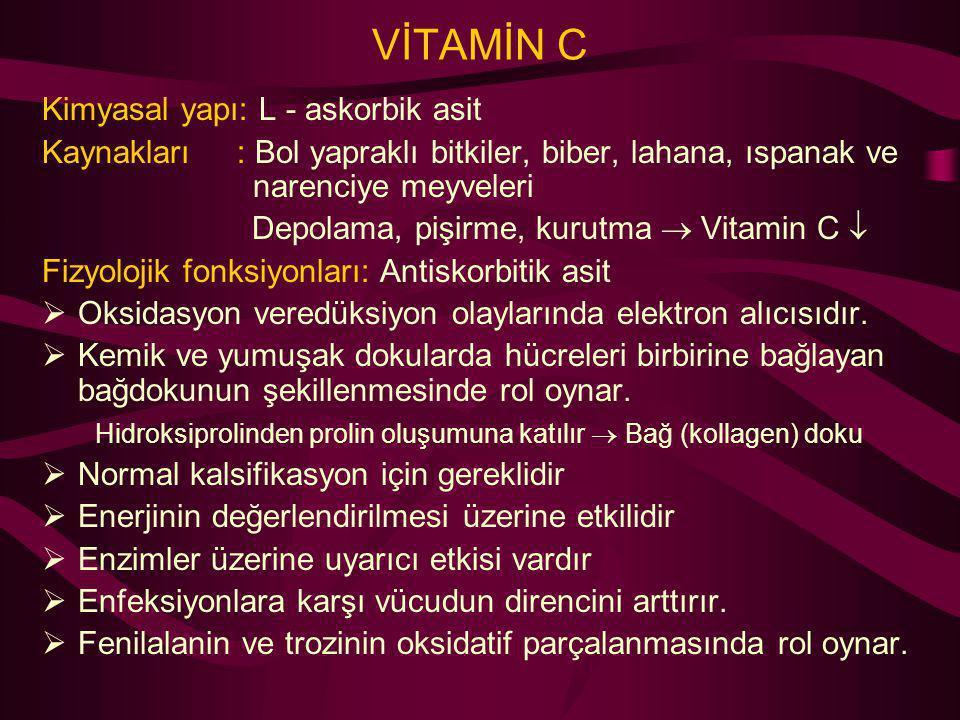 VİTAMİN C Kimyasal yapı: L - askorbik asit