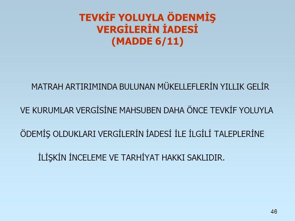TEVKİF YOLUYLA ÖDENMİŞ VERGİLERİN İADESİ (MADDE 6/11)