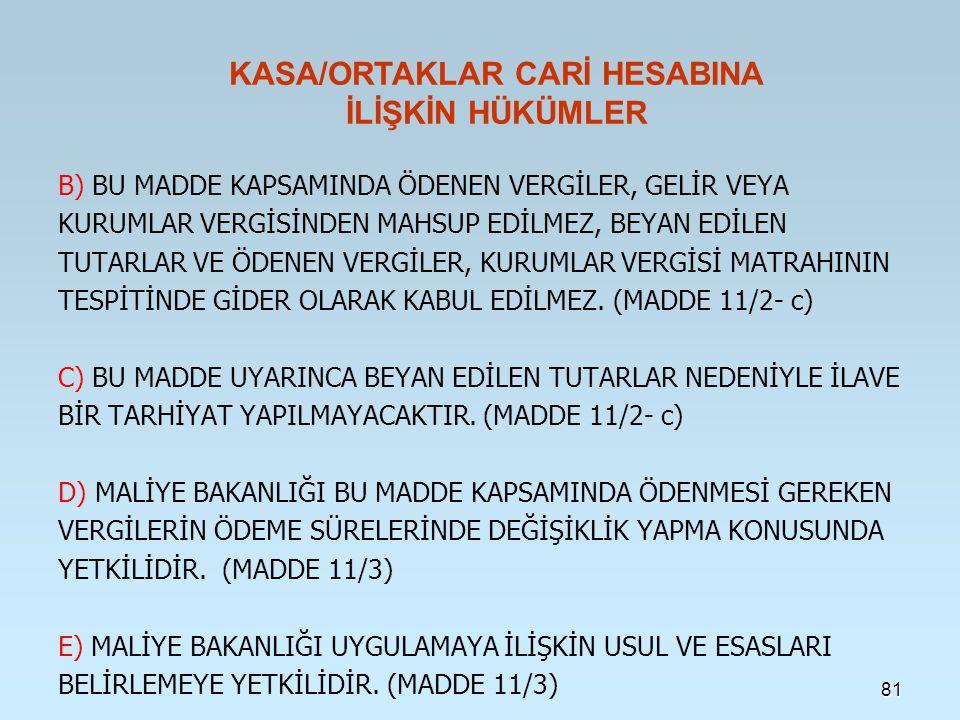 KASA/ORTAKLAR CARİ HESABINA