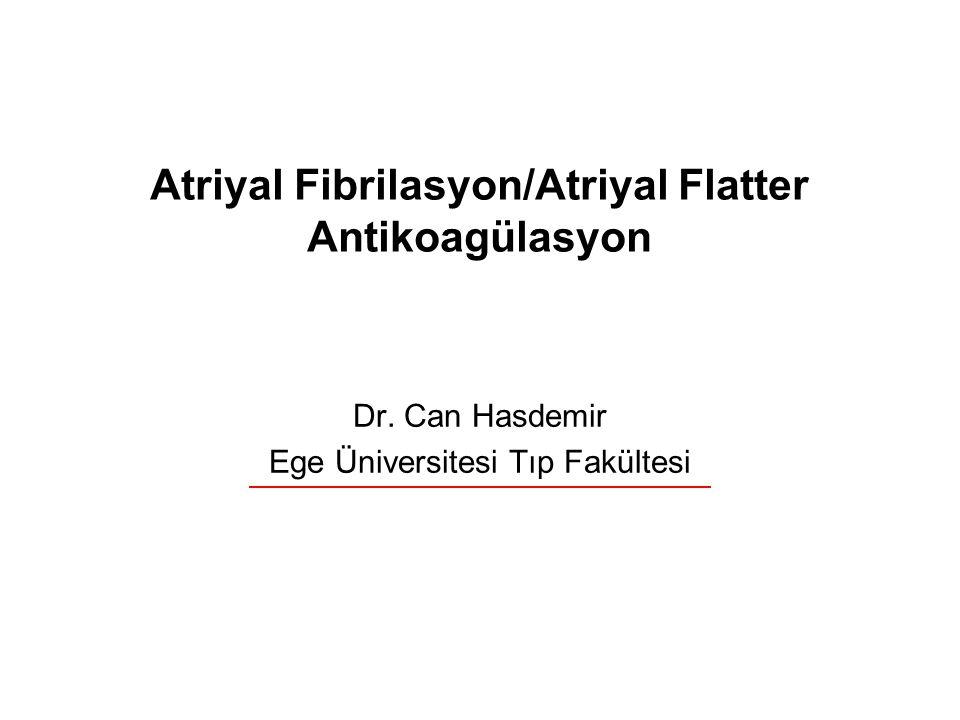 Atriyal Fibrilasyon/Atriyal Flatter Antikoagülasyon