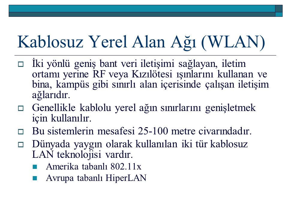Kablosuz Yerel Alan Ağı (WLAN)