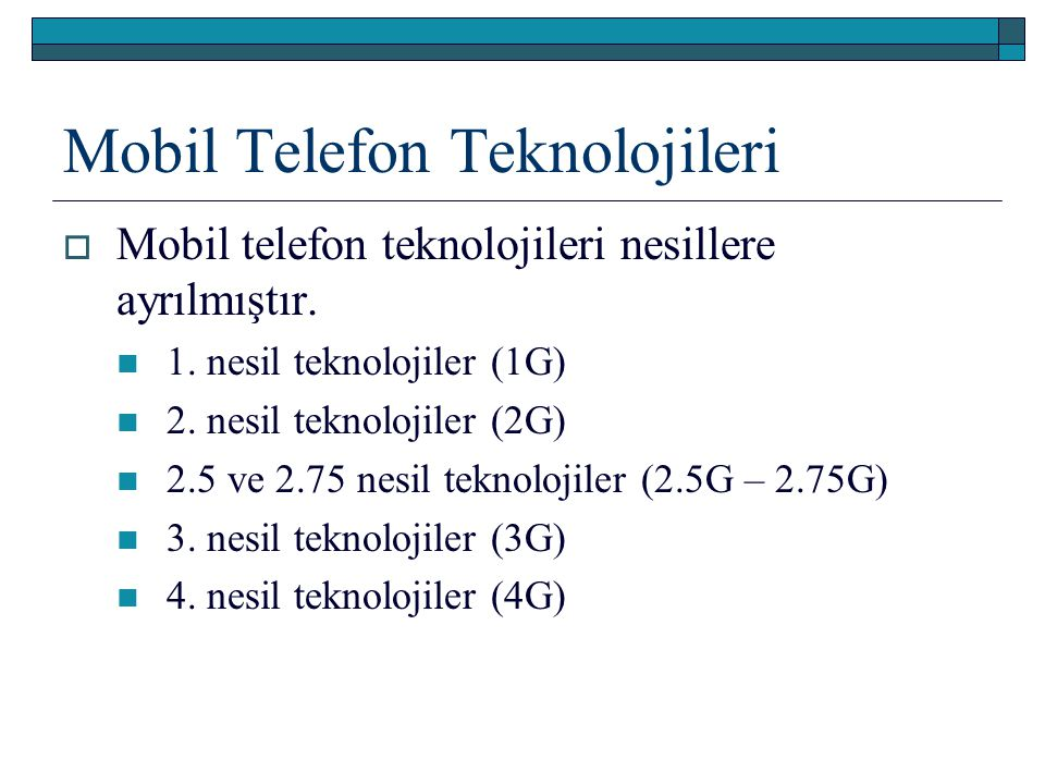 Mobil Telefon Teknolojileri