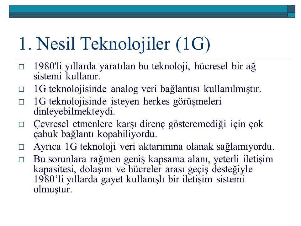 1. Nesil Teknolojiler (1G)