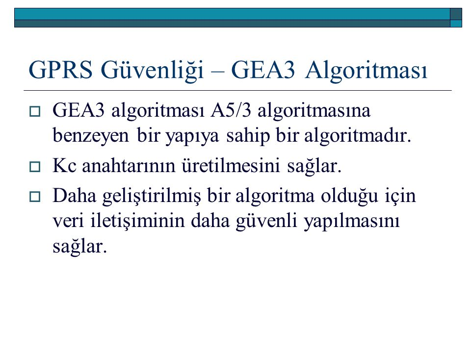 GPRS Güvenliği – GEA3 Algoritması