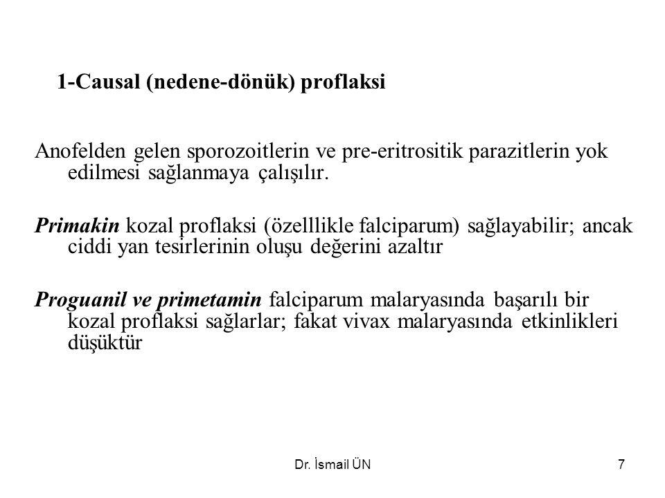 1-Causal (nedene-dönük) proflaksi