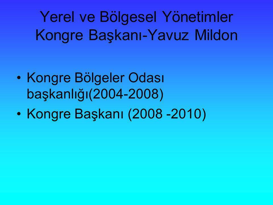 Yerel ve Bölgesel Yönetimler Kongre Başkanı-Yavuz Mildon