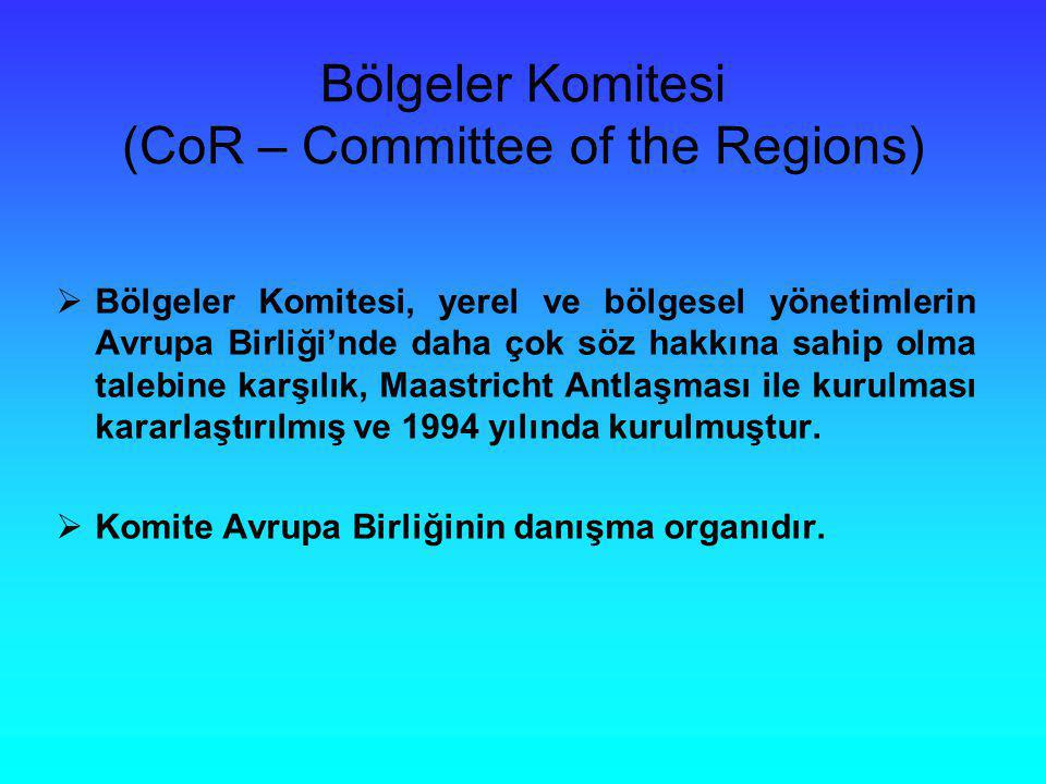 Bölgeler Komitesi (CoR – Committee of the Regions)