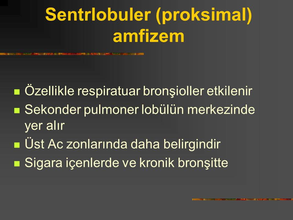 Sentrlobuler (proksimal) amfizem