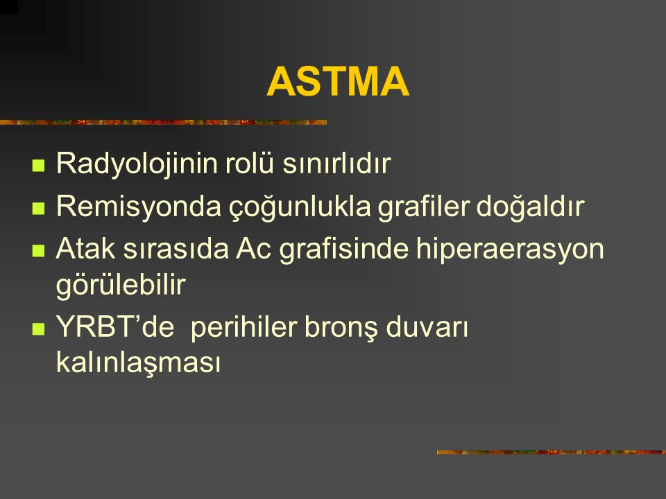 ASTMA Radyolojinin rolü sınırlıdır