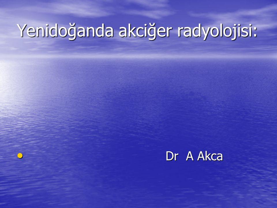 Yenidoğanda akciğer radyolojisi: