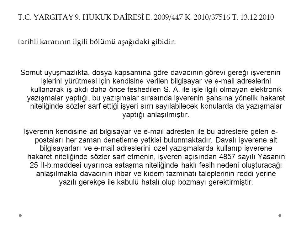 T. C. YARGITAY 9. HUKUK DAİRESİ E. 2009/447 K. 2010/37516 T. 13. 12