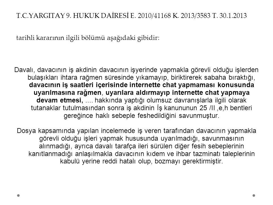 T. C. YARGITAY 9. HUKUK DAİRESİ E. 2010/41168 K. 2013/3583 T. 30. 1