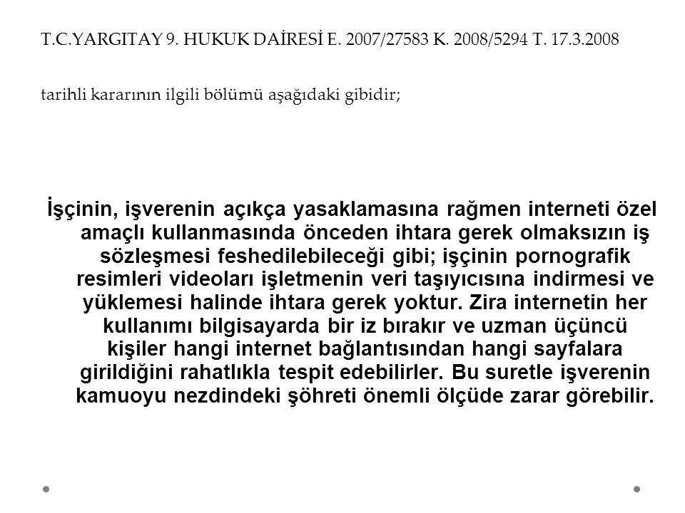 T. C. YARGITAY 9. HUKUK DAİRESİ E. 2007/27583 K. 2008/5294 T. 17. 3