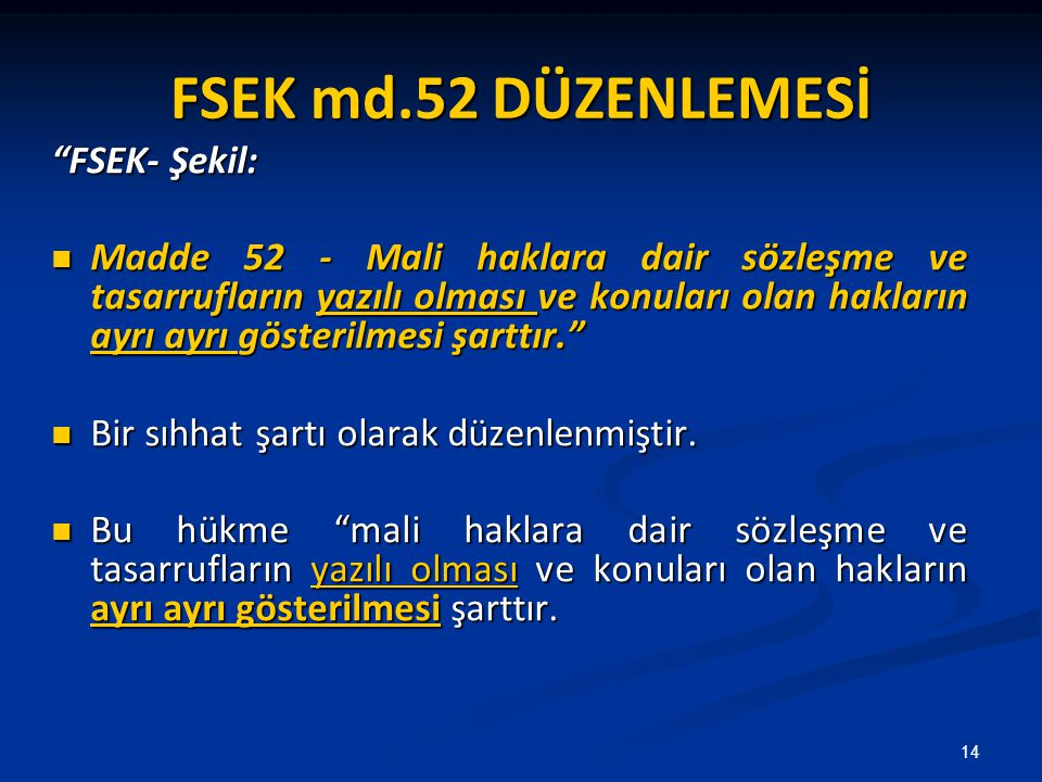FSEK md.52 DÜZENLEMESİ FSEK- Şekil: