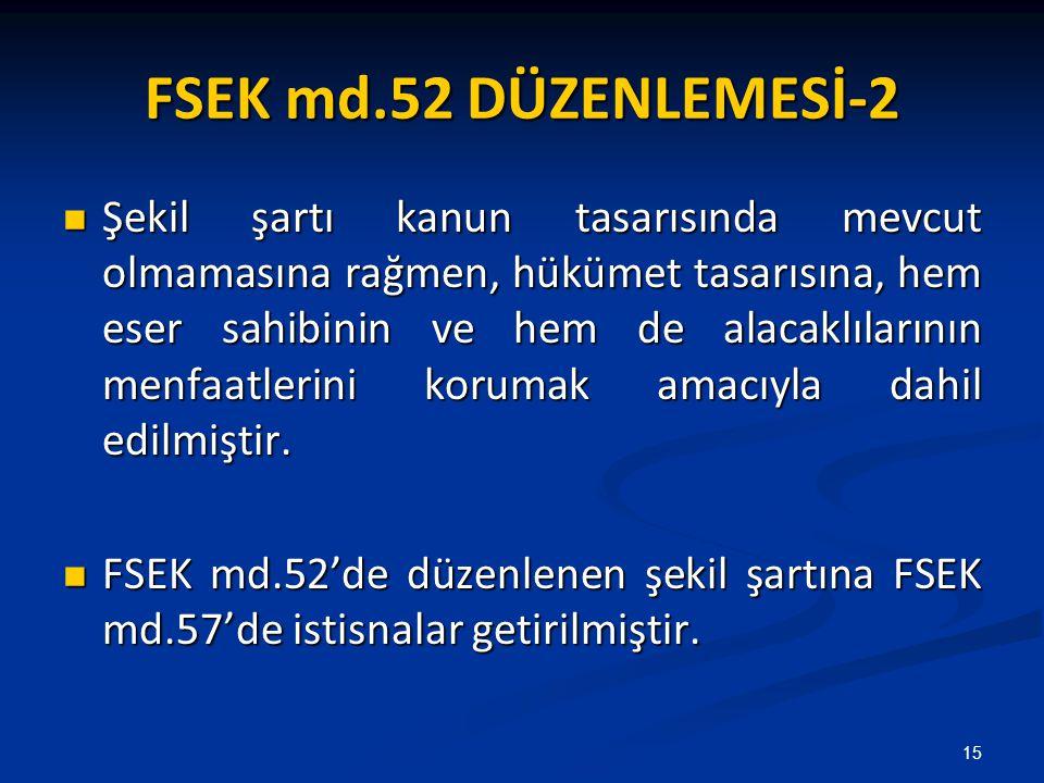 FSEK md.52 DÜZENLEMESİ-2
