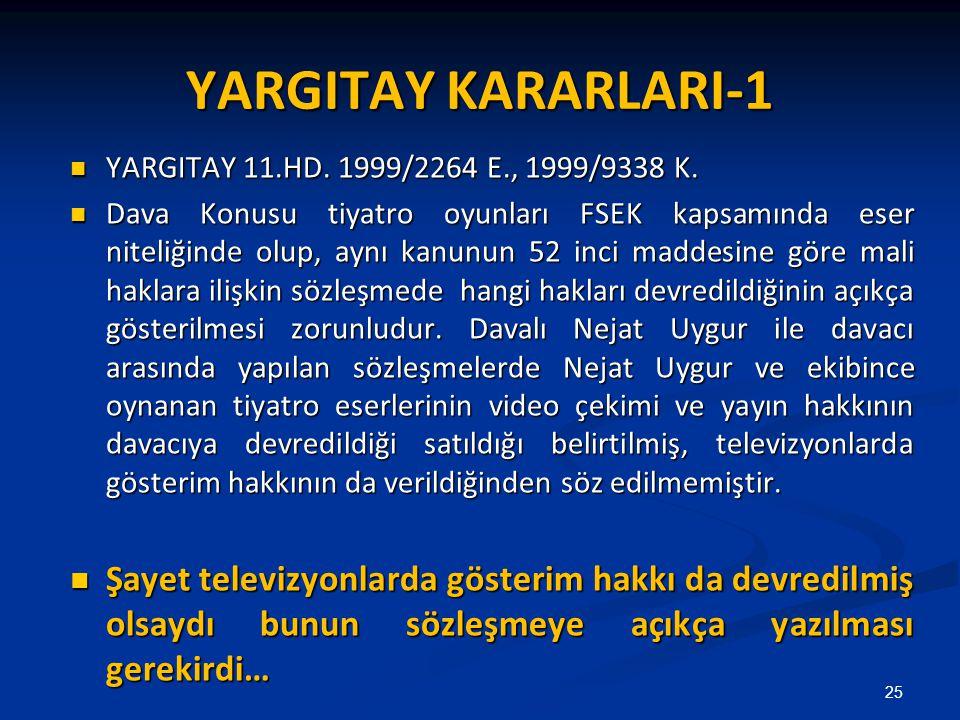 YARGITAY KARARLARI-1 YARGITAY 11.HD. 1999/2264 E., 1999/9338 K.