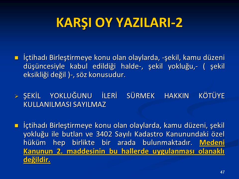 KARŞI OY YAZILARI-2