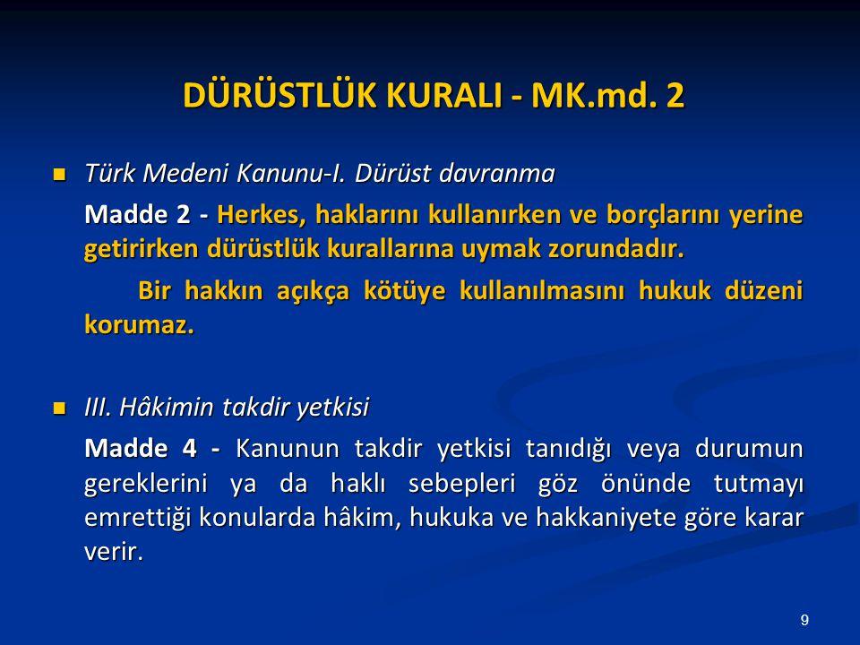 DÜRÜSTLÜK KURALI - MK.md. 2