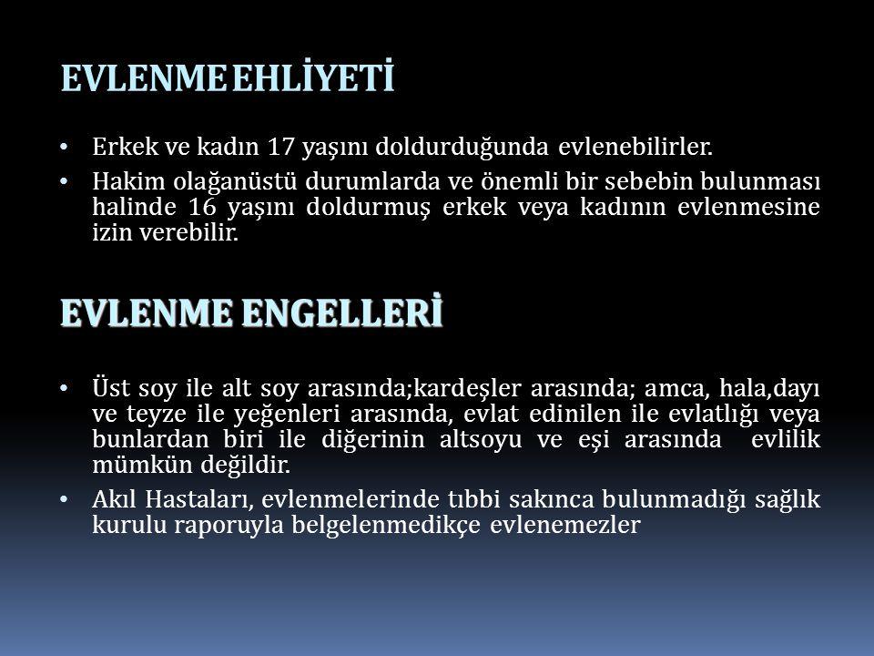 EVLENME EHLİYETİ EVLENME ENGELLERİ