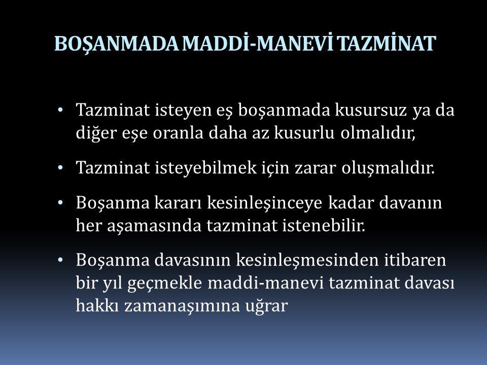BOŞANMADA MADDİ-MANEVİ TAZMİNAT