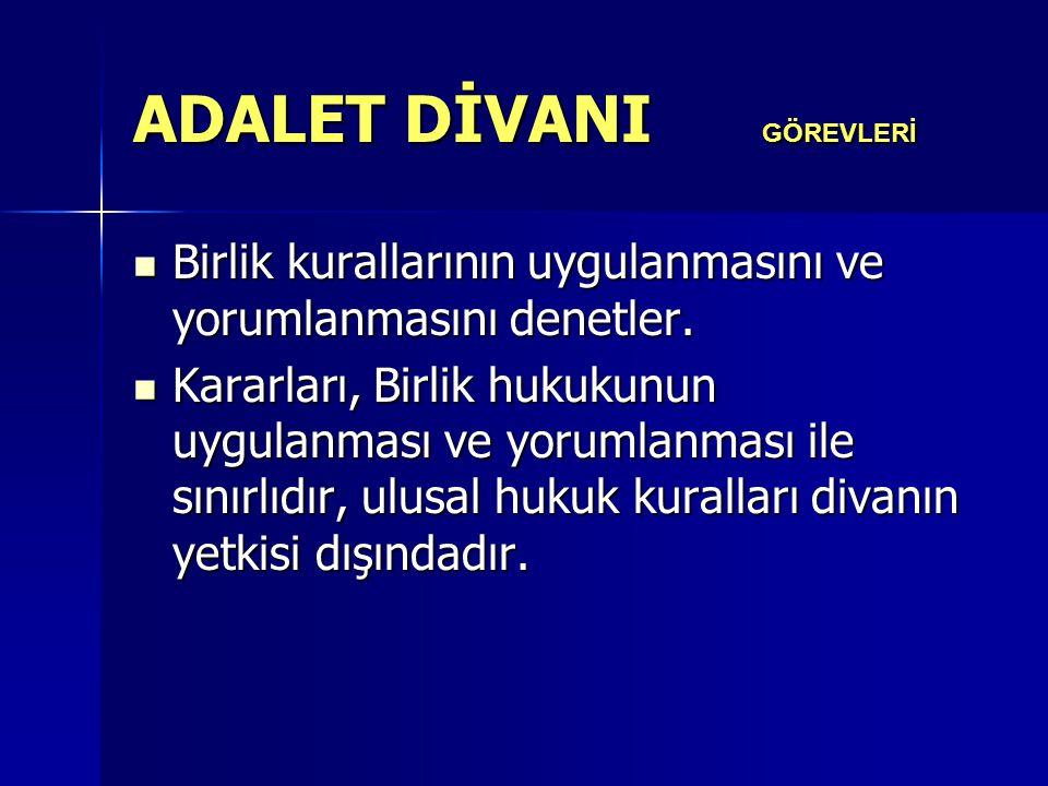 ADALET DİVANI GÖREVLERİ