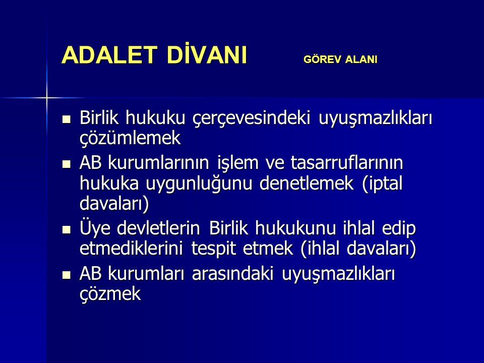 ADALET DİVANI GÖREV ALANI