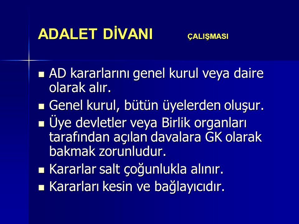 ADALET DİVANI ÇALIŞMASI