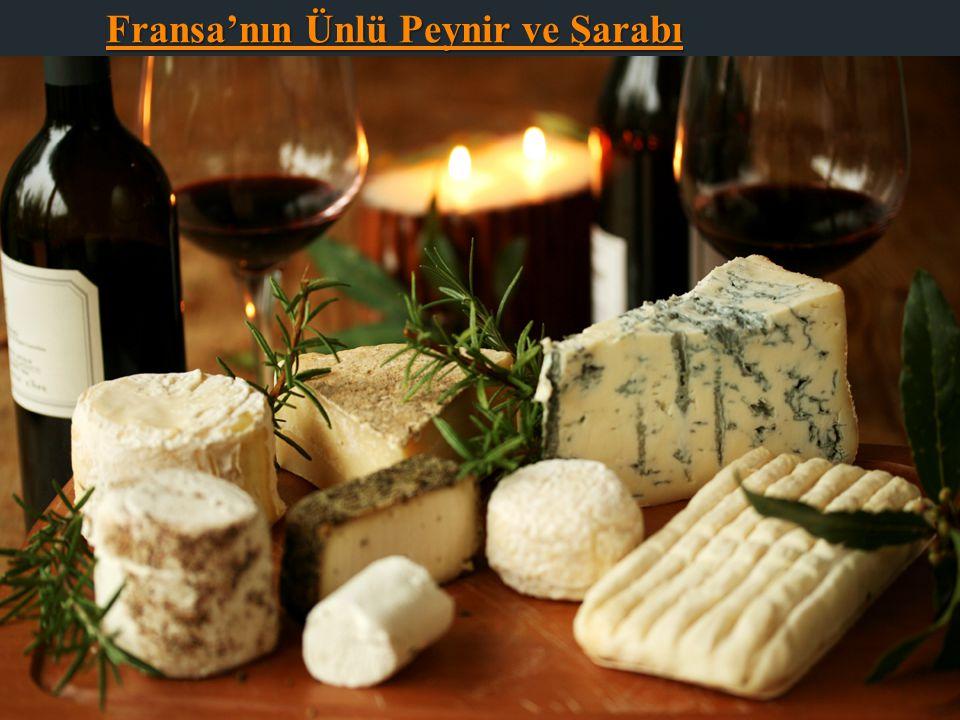 Fransa'nın Ünlü Peynir ve Şarabı