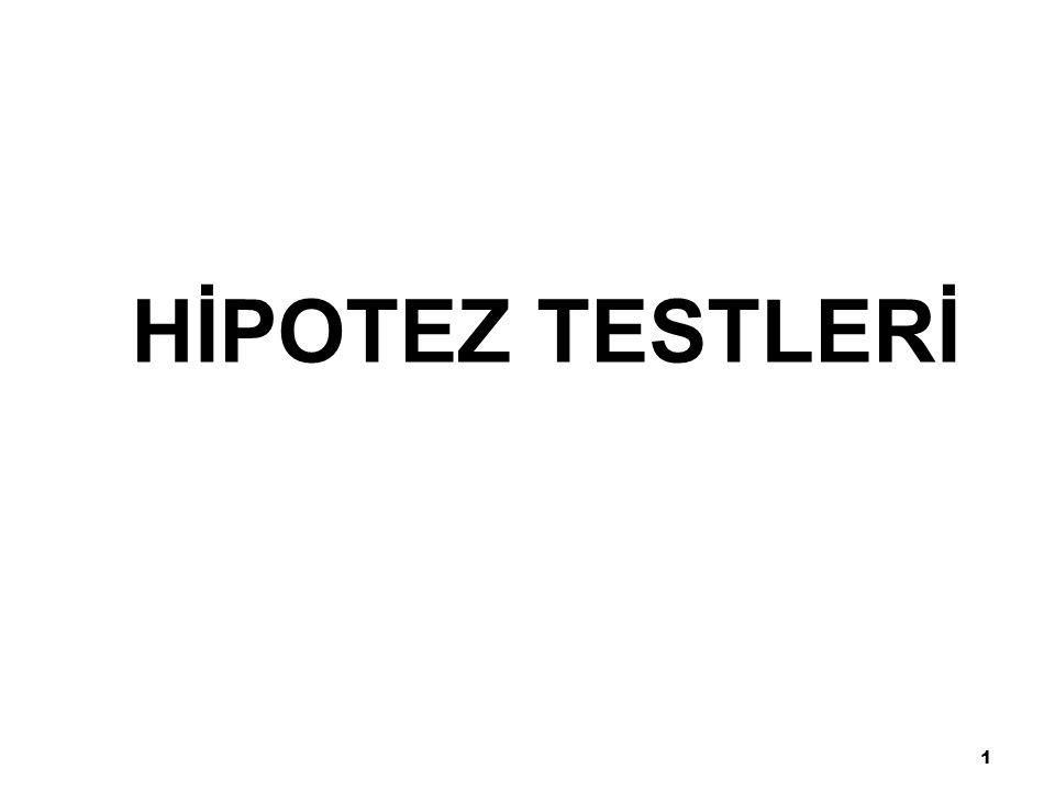 HİPOTEZ TESTLERİ